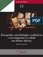 Etnografias, Metodologias Cualitativas e investigación en salud
