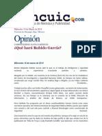 19-03-2014 Opinión - Qué hará Rubido García.