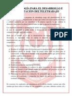 METODOLOGÍA PARA EL DESARROLLO E IMPLANTACIÓN DELTELETRABAJO Juan Carlos