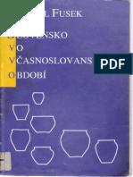 Slovensko Vo Vcasnoslovanskom Období