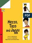 Mezzo, Tazo and Jaggu - English