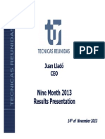 9m 2013 Presentation Results