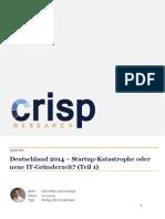 Deutschland 2014 – Startup-Katastrophe oder neue IT-Gründerzeit? (Teil 1)