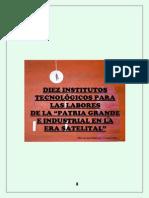 "Diez Institutos Tecnológicos ""Agenda Patriótica 2.025"""