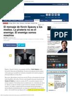 El Mensaje de Kevin Spacey a Los Medios 2013-08-27