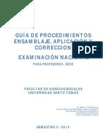 GUÍA DE PROCEDIMIENTOS ENSAMBLAJE, APLICACIÓN Y CORRECCION EXAMINACIÓN NACIONAL 2013-2