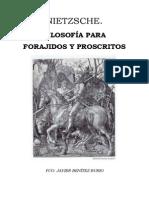 Benítez Rubio, Fco. Javier - NIETZSCHE. FILOSOFÍA PARA FORAJIDOS Y PROSCRITOS