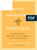 Make the Impossible Possible by Bill Strickland with Vince Rause- Excerpt