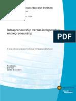 Intrapreneurship versus independent entrepreneurship