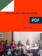 Levanta-Te e Actua 2009