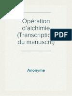 Anonyme - Opération d'alchimie (Transcription du manuscrit)