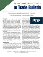 U.S. Response to Gambling Dispute Reveals Weak Hand, Cato Free Trade Bulletin No. 24