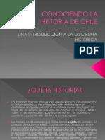 Conociendo La Historia de Chile