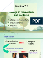 Section 7.2 Change in Momentum and Net Force