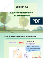 Section 7.3 Law of Conservation of Momentum