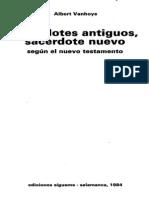 VANHOYE, A., Sacerdotes antiguos, sacerdote nuevo, según el Nuevo Testamento, Sígueme, Salamanca 1984