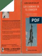 Luis Carlos Galan Los Carbones Del Cerrejon