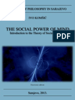 The Social Power of Mind, Ivo Komsic