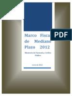 Marco Fiscal de Mediano Plazo 2012