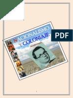 Nacionalismo y Coloniaje (El resumen)