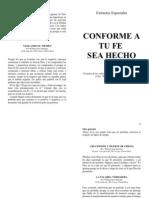 Estudio Conforme a Tu Fe Sea Hecho