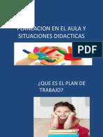 Planeacion en El Aula y Situaciones Didacticas +++++