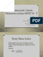 Karakteristik Tubuh Mahasiswa Di Kelas MPKT B Kita