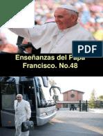 Enseñanzas del Papa Francisco - Nº 48