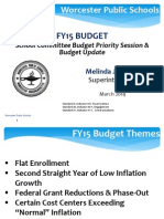 Worcester School Committee Budget Priority Session & Budget Update for FY15