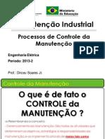163263-Aulas_Parte_3_-_Processos_de_Controle_da_Manutenção