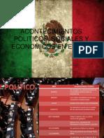Acontecimientos Politicos, Sociales y Economicos en Mexico (1)