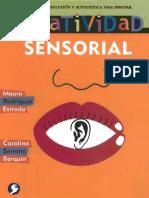 Rodríguez y Estrada - Creatividad Sensorial