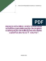 subsídios para elaboração de projetos e adequação de edificações escolares - Volume1