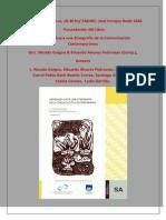 Presentación del libro Abordajes hacia una Etnografía de la Comunicación contemporánea. L. Nicolás Guigou & Eduardo Alvarez (comp.) Autores