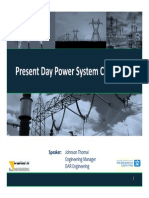 Present Day Challenges in Power Systems