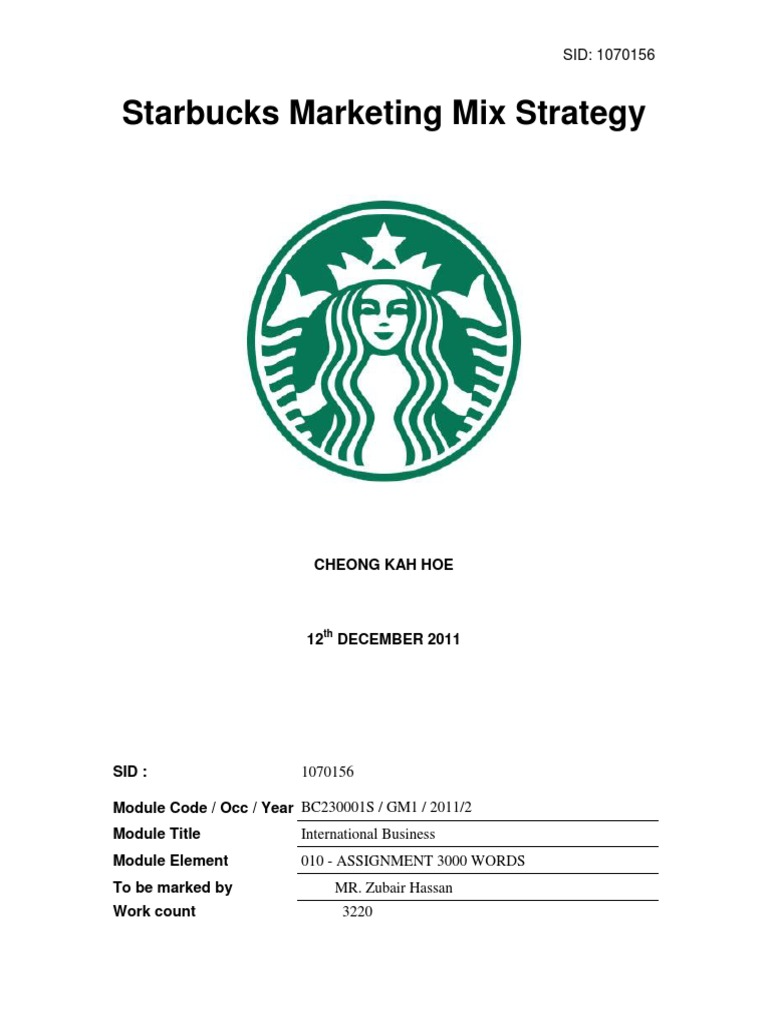 starbucks 4 p s of marketing Starbucks marketing mix (starbucks 7ps of marketing) comprises elements of the marketing mix that consists of product, place, price, promotion, process, people and physical evidence as discussed below in more details.