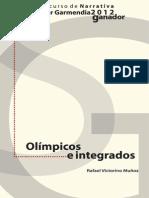 Olímpicos e integrados