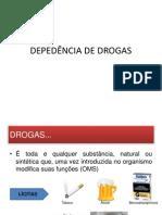DEPEDÊNCIA DE DROGAS