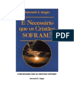 Kenneth E. Hagin - É Necessário Que os Cristãos Sofram - Visite - booksgospelmusicas.blogspot
