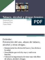 Tabaco, Alcohol y Drogas Ilegales