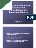 Proiecte investitionale în complexul agroindustrial din Republica Moldova