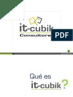 Presentacion IT CUBIK