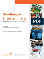 Mediamind Comscore Research Dwelling on Entertainment
