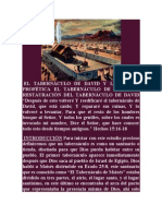 EL TABERNÁCULO DE DAVID Y LA UNCIÓN PROFÉTICA EL TABERNÁCULO DE DAVID LA RESTAURACIÓN DEL TABERNÁCULO DE DAVID