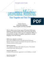 Deliverance Ministries - Their Tragedies and Triumphs