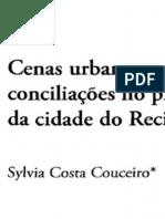CENAS URBANAS - CONFLITOS RESISTENCIAS E CONCILIAÇÕES
