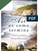 Asi Es Como Termina - Kathleen Macmahon