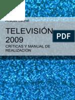 Criticas y Manual de Realizacion Television 2009