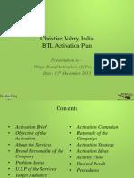 Christine Valmy India - BTL Activation Ideas - Revised - 26-12-2013