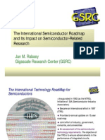 The International Semiconductor Roadmap and Its Impact on Semiconductor-Related Research